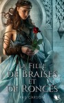 La Fille De Braises et De Ronces (The Girl of Fire and Thorns / France)