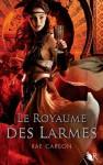 Le Royaume des Larmes (The Bitter Kingdom / France)