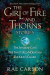 The Girl of Fire and Thorns Stories (US)