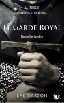 Le Garde Royal (The King's Guard / France)